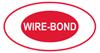 WIRE-BOND®
